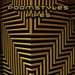Pipes - Poomstyles