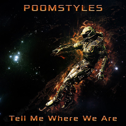 Poomstyles - Tell Me Where We Are