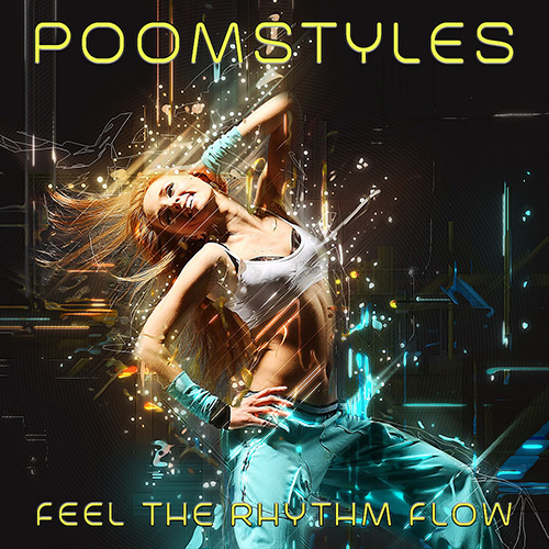 poomstyles-feel-the-rhythm-flow