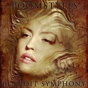 Poomstyles - Blandit Symphony